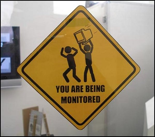 you-are-being-monitored-funny-sign.jpg